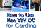 How to use non vbv cc for carding